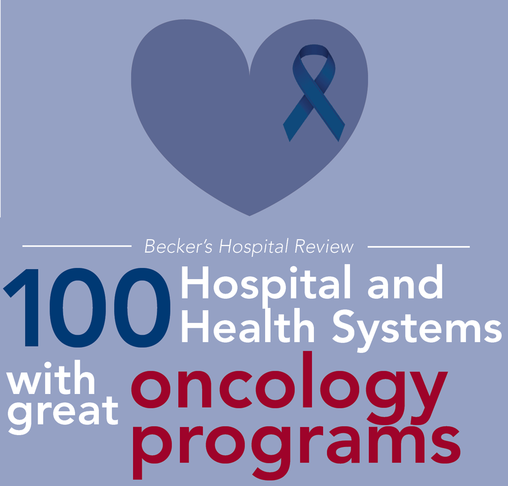 "Fort Sanders Regional has been named to a national list of ""100 Hospitals and Health Systems with Great Oncology Programs"" by Becker's Hospital Review"