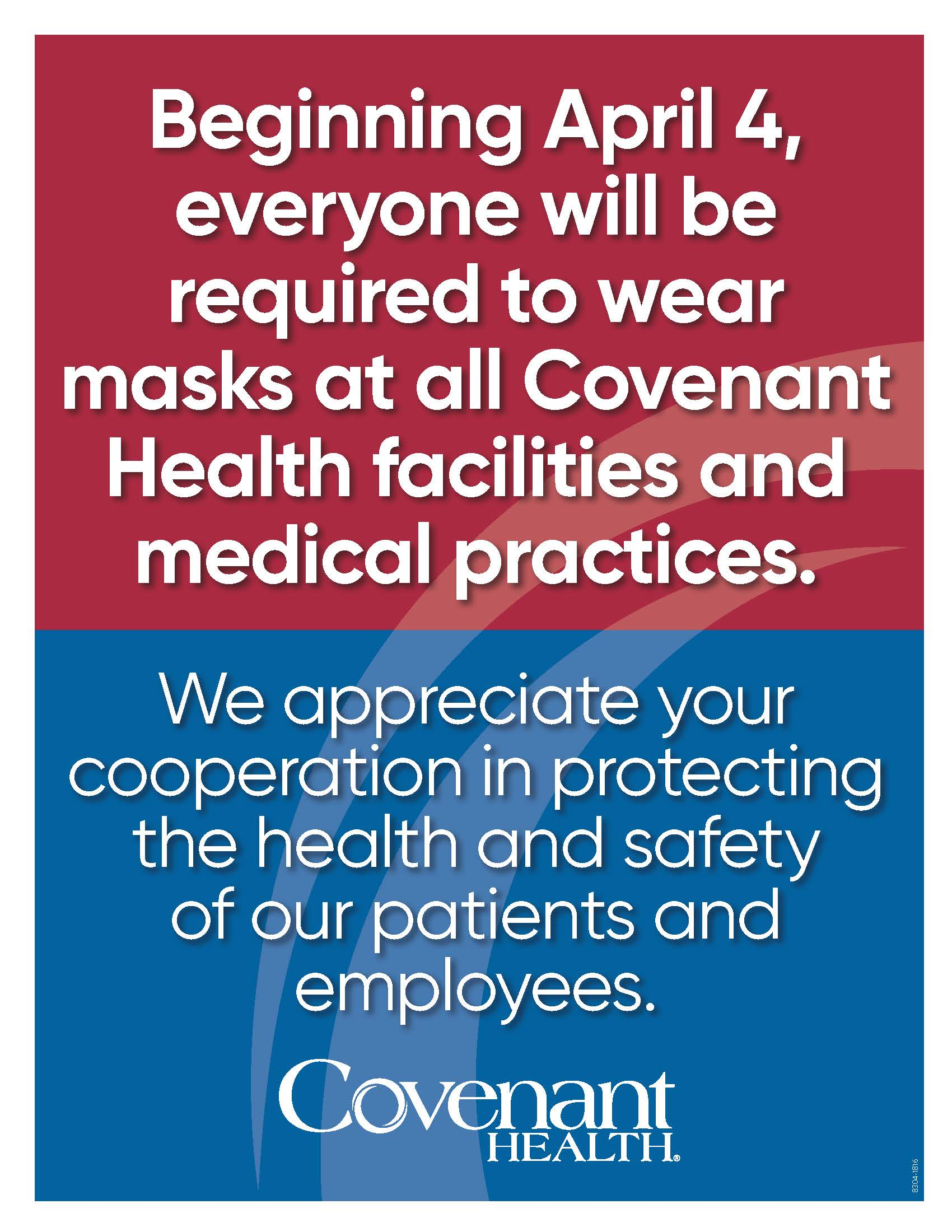 Beginning April 4, everyone will be required to wear masks at all Covenant Health facilities and medical practices.
