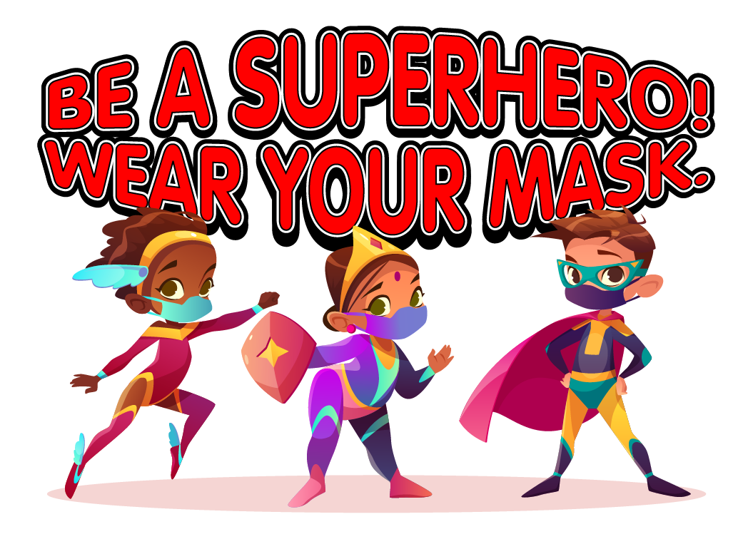 Be a Superhero! Wear Your Mask. | Fort Sanders Regional Medical Center, a  member of Covenant Health